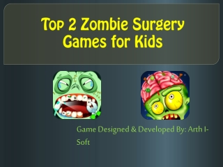 Top 2 Zombie Surgery Games for Kids