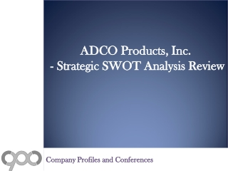 SWOT Analysis Review on ADCO Products, Inc.