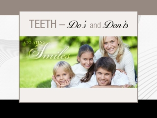 Do's and Don'ts of Teeth – Advice by dentist in Kettering