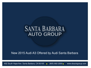 New 2015 Audi A3 Offered by Audi Santa Barbara