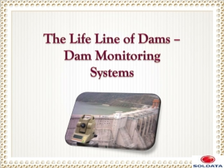 The Life Line of Dams – Dam Monitoring Systems