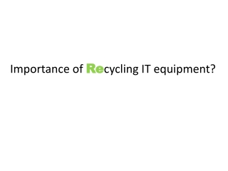 Importance of Recycling IT equipment