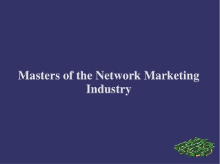 Masters of the Network Marketing Industry