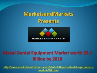 Dental Equipment Market by 2016