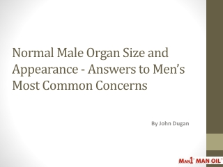 Normal Male Organ Size and Appearance - Answers