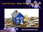 Online Unsecured  Home Improvement Loan UK