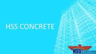 Hss concrete