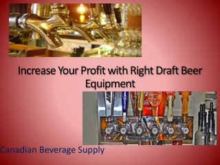 Increase Your Profit with Right Draft Beer Equipment