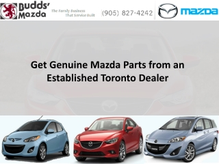 Get Genuine Mazda Parts from an Established Toronto Dealer