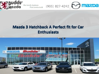 Mazda 3 Hatchback: A Perfect fit for Car Enthusiasts