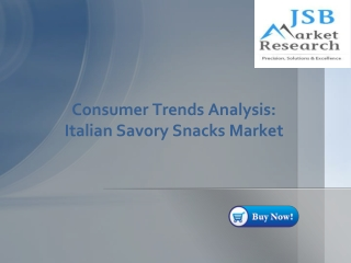 Consumer Trends Analysis- Italian Savory Snacks Market