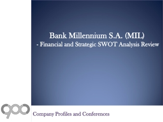 SWOT Analysis Review on Bank Millennium S.A. (MIL)