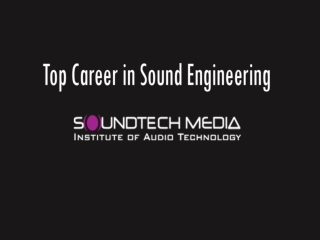 Top Career in Sound Engineering