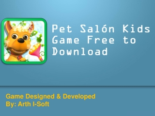 Pet Salon Kids Game FREE to Download