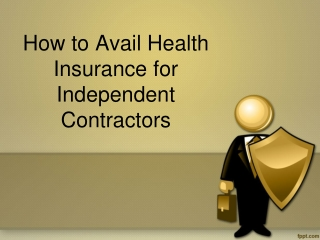 How to Avail Health Insurance for Independent Contractors