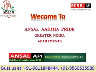 Ansal Aastha Pride @9811848444 Greater Noida  Apartments