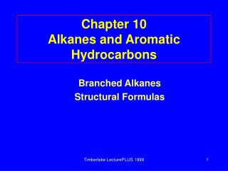 chapter 10 alkanes and aromatic hydrocarbons