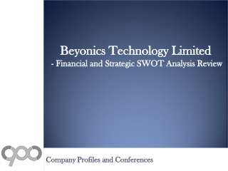 SWOT Analysis Review on Beyonics Technology Limited