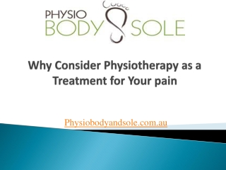 Why Consider Physiotherapy as a Treatment for Your pain