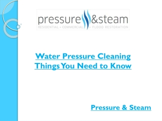 Water Pressure Cleaning - Things You Need to Know