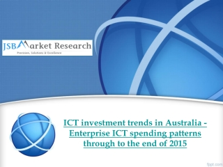 ICT investment trends in Australia - Enterprise ICT spending