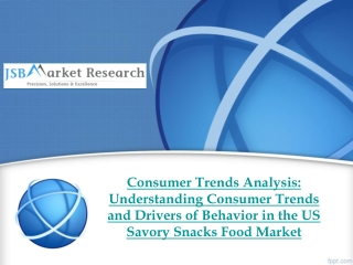 Consumer Trends Analysis - US Savory Snacks Food Market