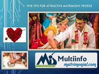 Five Tips for create attractive Tamil matrimony profile