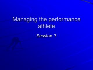 Managing the perform..