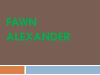 Fawn Alexander
