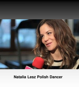 Natalia Lesz Polish Dancer