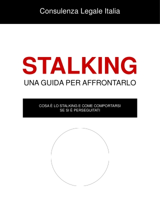 Assistenza legale in caso di stalking.