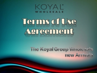 Terms and Condition of The Koyal Group Wholesale new Arrival