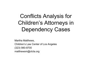 conflicts analysis for children s attorneys in dependency cases
