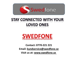 Stay Connected with your loved ones-Swedfone