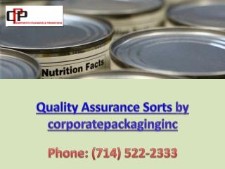 Quality Assurance Sorts