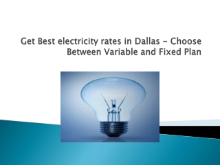 Best electricity rates in Dallas
