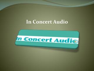In Concert Audio