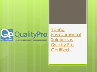 Young Environmental Solutions is Quality Pro Certified