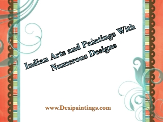 Indian Arts and Paintings with Numerous Designs