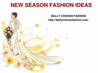 Bally Chohan New Fashion Ideas