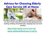Advices for choosing elderly care service uk at home