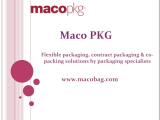 Flexible Packaging - Maco Bag