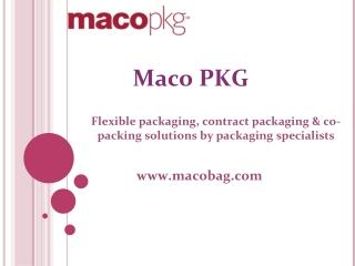 Flexible Packaging - Maco Bag