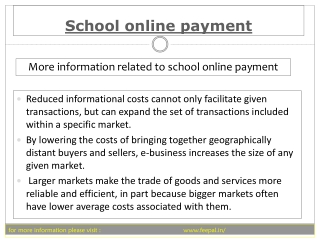 To deposit fees into the school online payment is a tedious