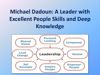 Michael Dadoun: A Leader with Excellent People Skills and De