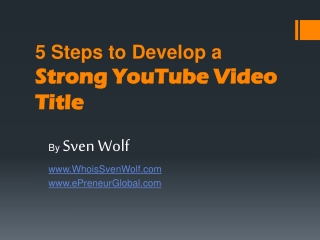 5 Steps to Develop a Strong YouTube Video Title