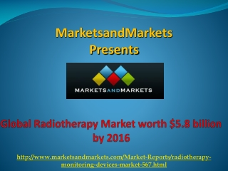 Radiotherapy Market by 2016