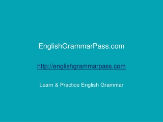 Grammar test 1 out of 8: Incorrect Omissions – Omission of P