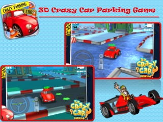 3D Crazy Car Parking Game for Kids