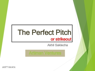 Artiman Ventures reviews the perfect pitch pr strike out